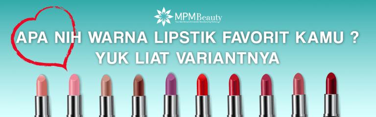 Apa Nih Warna Lipstik Favorit Kamu? Yuk Lihat Variantnya