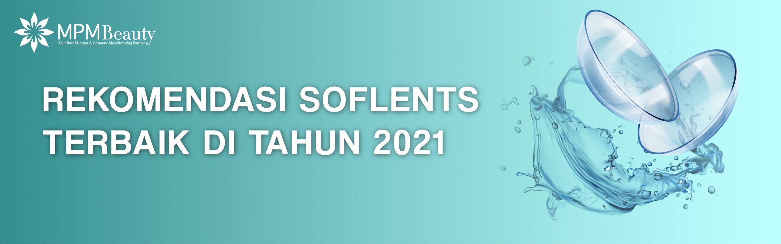 Rekomendasi Soflens Terbaik di Tahun 2021